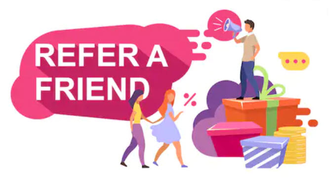 Refer a Friend For $150 in store rewards