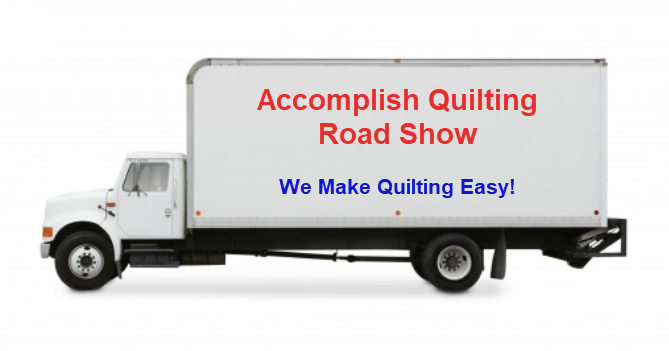Accomplish Quilting Road Show